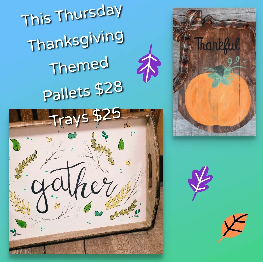 Thanksgiving Wooden Tray or Pallet Sip & Paint Night (Ages ...